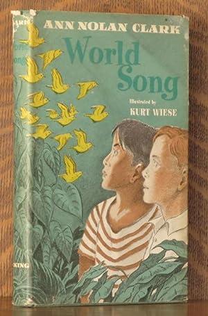 WORLD SONG: Ann Nolan Clark