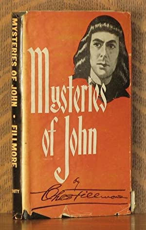MYSTERIES OF JOHN: Charles Fillmore