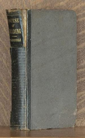 A COURSE OF READING FOR COMMON SCHOOLS AND THE LOWER CLASSES OF ACADEMIES: Henry Mandeville