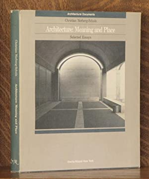 ARCHITECTURE: MEANING AND PLACE: Christian Norberg-Schulz