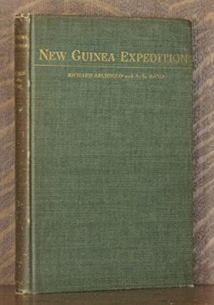 NEW GUINEA EXPEDITION: Richard Archbold and A.L. Rand