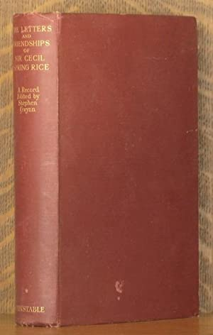 THE LETTERS AND FRIENDSHIPS OF SIE CECIL SPRING RICE- VOLUME 1 ONLY: Cecil Spring Rice, Stwphen ...