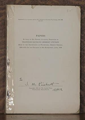 PAPERS BY SOME OF HIS FORMER STUDENTS PRESENTED TO PROFESSOR RAYMOND HERBERT STETSON HEAD OF THE ...