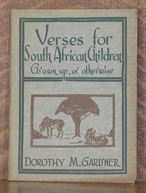 VERSES FOR SOUTH AFRICAN CHILDREN: Dorothy M. Gard'ner