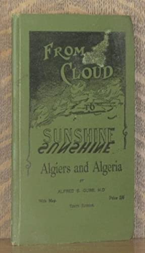FROM CLOUD TO SUNSHINE: Alfred S. Gubb