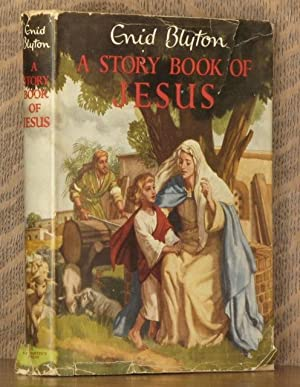 A STORY BOOK OF JESUS: Enid Blyton