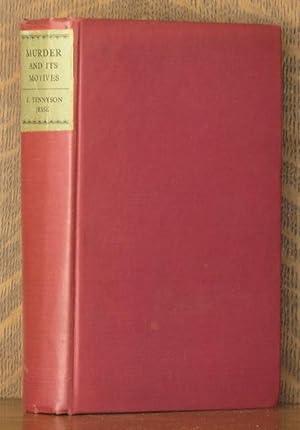 MURDER AND ITS MOTIVES: F. Tennyson Jesse