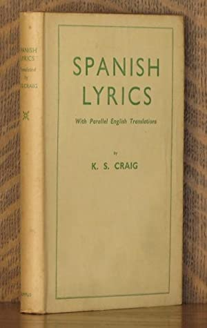 SPANISH LYRICS: translated by K. S. Craig