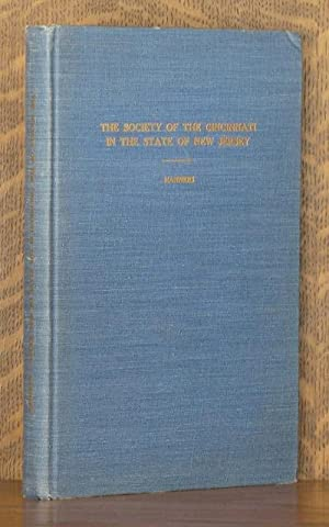 THE SOCIETY OF THE CINCINNATI IN THE STATE OF NEW JERSEY, WITH THE INSTITUTION, RULES AND ...