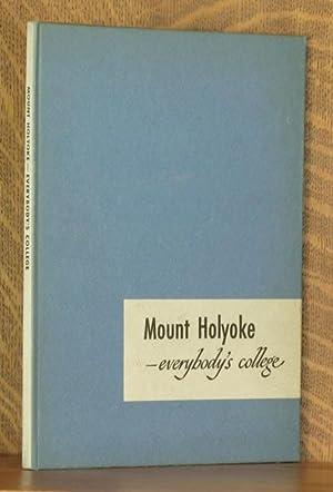 MOUNT HOLYOKE - EVERYBODY'S COLLEGE: Phyllis Merrill