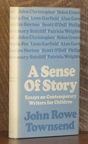 A SENSE OF STORY: John Rowe Townsend