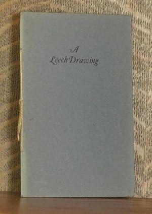A LEECH DRAWING: A. Edward Newton