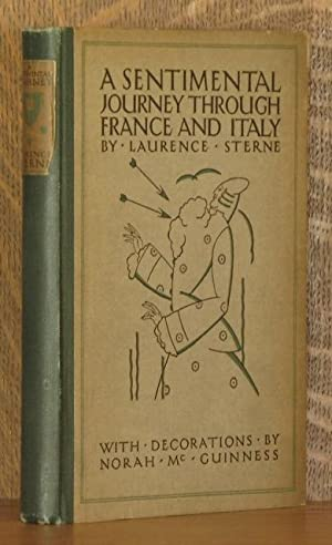 A SENTIMENTAL JOURNEY THROUGH FRANCE AND ITALY: Laurence Sterne , decorations by Norah McGuiness