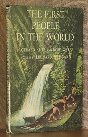 THE FIRST PEOPLE IN THE WORLD: Geral Ames and Rose Wyler