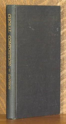 THE TECHNIQUE OF CHORAL COMPOSITION: Archibald T. Davison