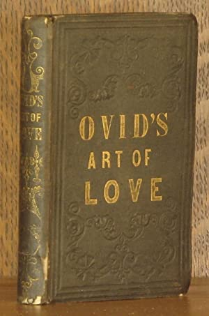 OVID'S ART OF LOVE AND ART OF BEAUTY WITH NOTES AND ILLUSTRATIONS: Ovid