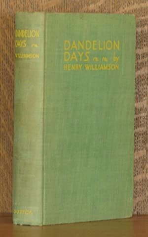 DANDELION DAYS: Henry Williamson
