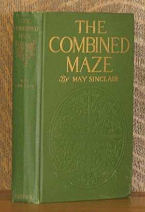 THE COMBINED MAZE: May Sinclair