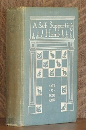 A SELF-SUPPORTING HOME: Kate V. Saint Maur