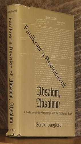 """Faulkner's Revision of """"Absalom, Absalom!: Langford, Gerald"""