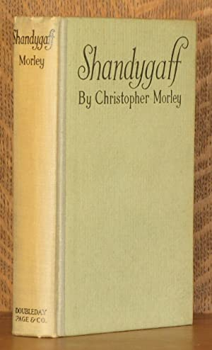 SHANDYGAFF: Christopher Morley