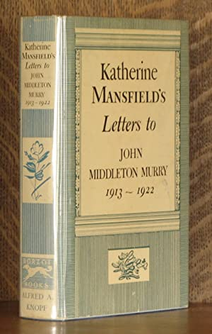 KATHERINE MANSFIELD'S LETTERS TO JOHN MIDDLETON MURRY,: Katherine Mansfield, edited