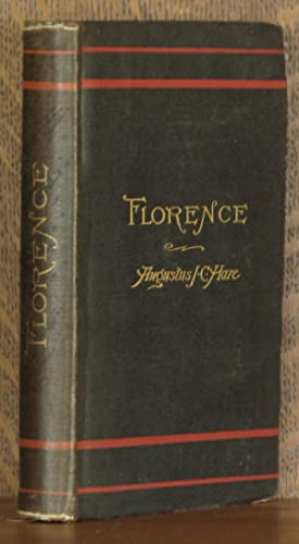 FLORENCE: Augustus J.C. Hare