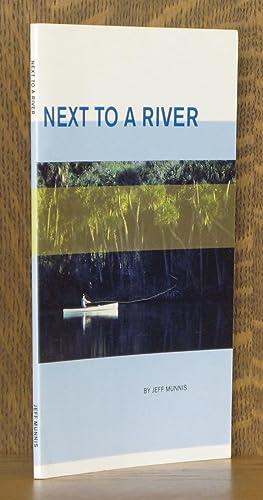 Next to a River: Munnis, Jeff