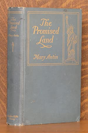 THE PROMISED LAND: Mary Antin