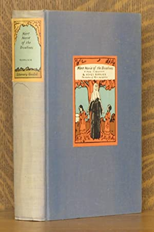 MERE MARIE OF THE URSULINES, A STUDY IN ADVENTURE: Agnes Repplier