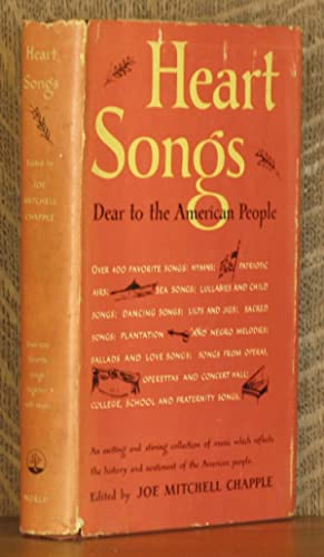 HEART SONGS DEAR TO THE AMERICAN PEOPLE: edited by Joe Mitchell Chapple
