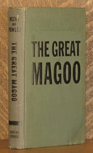 THE GREAT MAGOO: Ben Hecht & Gene Fowler, illustrated by Herman Rosse