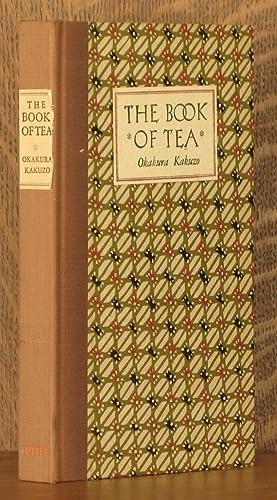 A BOOK OF TEA: Okakura Kakuzo with foreword & biographical sketch by Elise Grilli