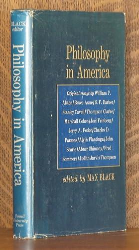 PHILOSOPHY IN AMERICA; essays: Max Black, ed