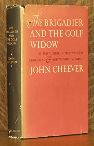 THE BRIGADEER AND THE GOLF WIDOW: John Cheever