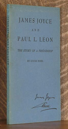 JAMES JOYCE AND PAUL L. LEON, THE STORY OF A FRIENDSHIP: Lucie Noel