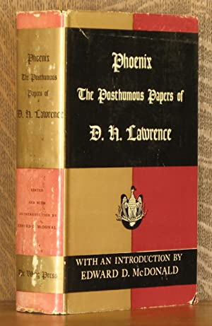PHOENIX, THE POSTHUMOUS PAPERS OF D. H. LAWRENCE: D. H. Lawrence