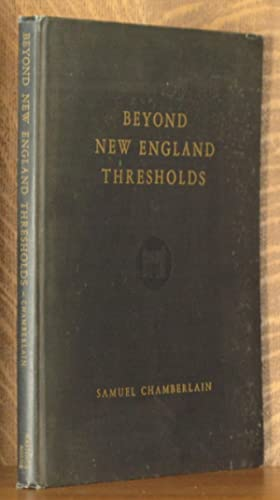 BEYOND NEW ENGLAND THRESHOLDS: Samuel Chamberlain