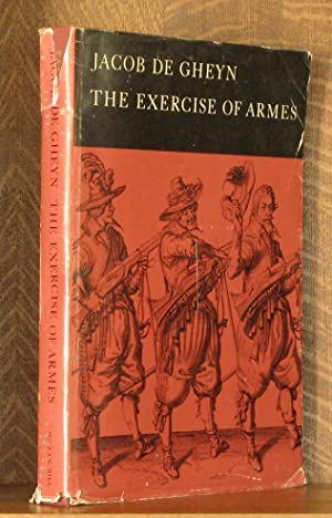 THE EXERCISE OF ARMES: Jacob de Gheyn