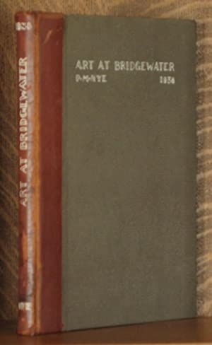 ART EDUCATION AT THE STATE TEACHER'S COLLEGE AT BRIDGEWATER, MASSACHUSETTS: Priscilla M. Nye, ...