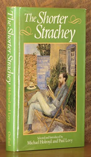 THE SHORTER STRACHEY: Lytton Strachey, edited