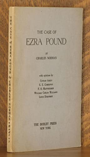 THE CASE OF EZRA POUND: Charles Norman, with Conrad Aiken, E. E. Cummings, William Carlos Williams,...