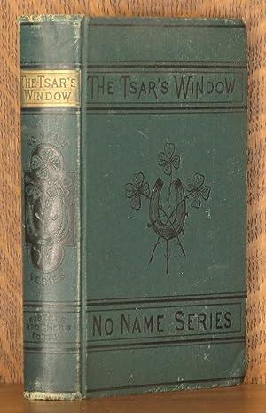 THE TSAR'S WINDOW: anonymous
