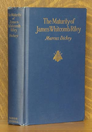 THE MATURITY OF JAMES WHITCOMB RILEY ~ Fortune's Way With the Poet In the Prime of Life And ...