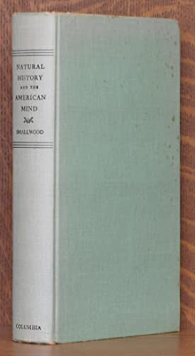 NATURAL HISTORY AND THE AMERICAN MIND: William Martin Smallwood