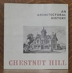 CHESTNUT HILL, AN ARCHITECTURAL HISTORY: Harold S. Detweiler
