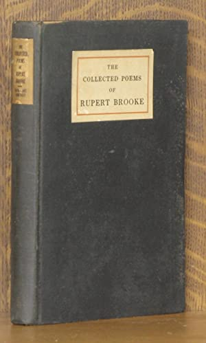 THE COLLECTED POEMS OF RUPERT BROOKE: Rupert Brooke, intro by George Edward Woodberry, biography by...