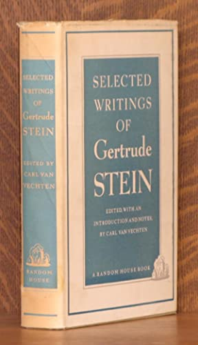 SELECTED WRITINGS OF GERTRUDE STEIN: Gertrude Stein, edited