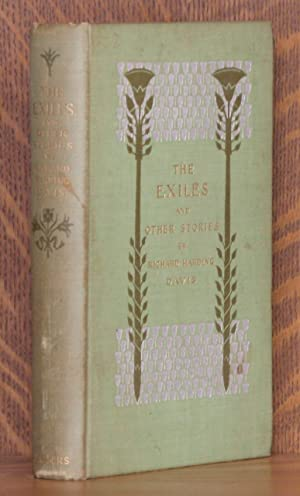 THE EXILES AND OTHER STORIES: Richard Harding Davis