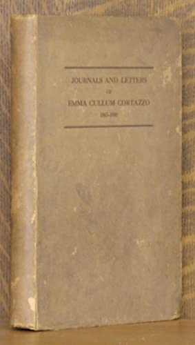 JOURNALS AND LETTERS OF EMMA CULLUM CORTAZZO, 1865-1880.: Emma Cullum Cortazzo